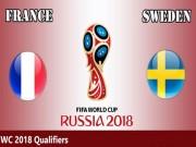 Pháp - Thụy Điển: Đại chiến ngôi đầu