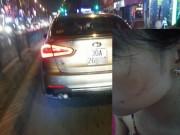 """Tin tức trong ngày - Cô gái tố tài xế ô tô tát sưng mặt vì """"không nhường đường"""""""