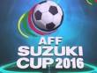 Kết quả thi đấu bóng đá AFF Cup 2016