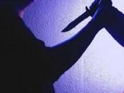 An ninh Xã hội - Đâm chết người vì bị ngăn cản khi đang sàm sỡ phụ nữ
