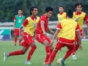 """Bóng đá - ĐT Myanmar sợ """"điệp viên đội Việt Nam"""" biết hết bài tủ"""