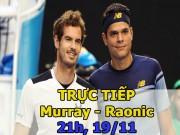 Chi tiết Murray - Raonic: Set 3 quyết định (KT)