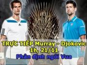 Thể thao - Chi tiết Murray – Djokovic: Vinh quang xứng đáng (KT)