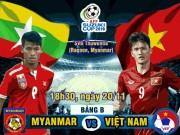 Bóng đá - Myanmar - Việt Nam: Gian khó tỏ anh hùng (AFF Cup 2016)