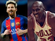 Bóng đá - Messi là số 1 bóng đá, chỉ Jordan bóng rổ sánh ngang