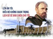 Thế giới - [Đồ họa] 9 câu nói để đời của huyền thoại Fidel Castro