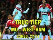 Bóng đá - TRỰC TIẾP MU - West Ham: Hàng công phung phí quá nhiều