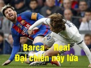 """Bóng đá - Barcelona - Real Madrid: """"Kinh điển"""" phút 90"""