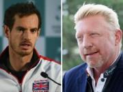 Thể thao - Tennis 24/7: Thầy Djokovic cảnh báo Murray sớm sa sút