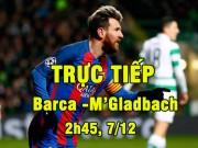 Bóng đá - Chi tiết Barcelona - M'Gladbach: Tưng bừng tỏa sáng (KT)