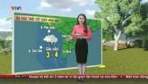 Dự báo thời tiết VTV 9/12: Trung Bộ giảm mưa, Bắc Bộ hanh nắng