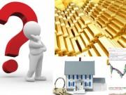 Tài chính - Bất động sản - Có tiền nên đầu tư vào đâu trong năm 2017?