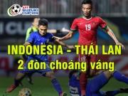Bóng đá - Indonesia - Thái Lan: Ngược dòng gây sốc trong 5 phút