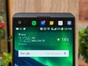 Dế sắp ra lò - Tổng hợp cấu hình, thiết kế, tính năng dự kiến trên LG G6