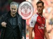 Ozil đòi rời Arsenal: MU - Mourinho sẽ mua đứt tháng 1/2018