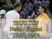 Chi tiết Nadal - Fognini: Chiến thắng sau 64 phút (KT)