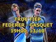 Chi tiết Federer - Gasquet: Tấn công liên tục, chiến quả xứng đáng (KT)