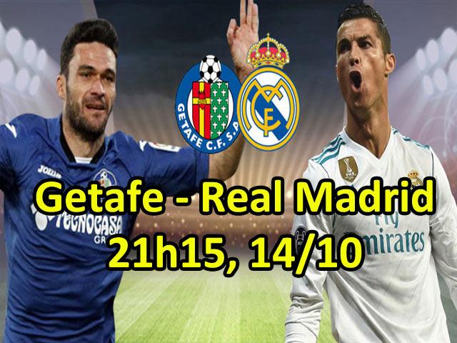 """Nhận định bóng đá Getafe - Real Madrid: Đã đến lúc Ronaldo hóa """"siêu bão"""""""