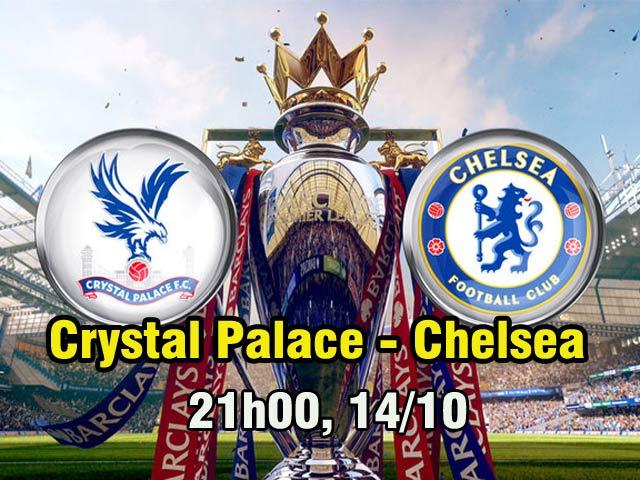 Crystal Palace – Chelsea: Chướng ngại từ chính mình