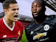 """Liverpool - MU:  Rực lửa đại chiến, Mourinho chờ phá  """" dớp """""""