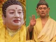 3 vị Phật Tổ quyền lực trên màn ảnh trông thế nào ngoài đời thực