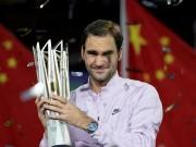 Federer hạ Nadal vô địch Thượng Hải Masters: Sức mạnh hủy diệt, xưng bá phương Đông