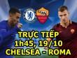 TRỰC TIẾP bóng đá Chelsea - Roma: Cặp đôi Morata - Hazard xuất kích