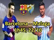 Barcelona - Malaga: Messi gặp hàng thủ siêu dễ dãi