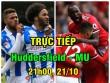 TRỰC TIẾP Huddersfield - MU: Canh bạc tất tay