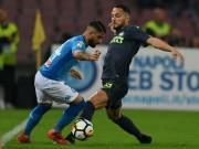 """Napoli - Inter Milan: Đụng phải  """" bức tường thép """""""