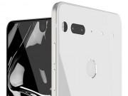 Essential Phone giảm giá đáng kể chỉ vài tháng sau khi ra mắt