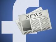 Facebook bắt đầu trừng phạt các hãng tin không chịu  nhả tiền