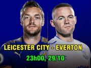 Leicester City - Everton: Rooney và cạm bẫy ở hang Cáo