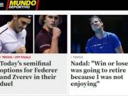 """Thể thao - Nadal chia tay ATP Finals: Báo chí """"cược tất tay"""" cho Federer"""
