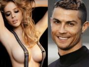 """Thánh nữ vòng 1 cuồng loạn siêu sao Ronaldo: Cứ nhớ nhung là  """" cởi """""""