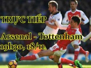 "TRỰC TIẾP Arsenal - Tottenham:  "" Gà trống ""  chơi pressing"