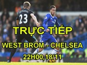 "TRỰC TIẾP West Brom - Chelsea: Morata, Hazard tung 2  "" cú đấm """
