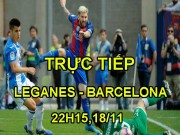 TRỰC TIẾP bóng đá Leganes - Barcelona: Alcacer đá cặp Suarez - Messi