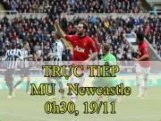 TRỰC TIẾP bóng đá MU - Newcastle: Pogba đá chính, hàng công cực khủng