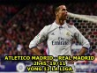 Atletico - Real Madrid: Ronaldo,  trùm  derby thủ đô