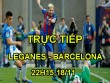 TRỰC TIẾP bóng đá Leganes - Barcelona: Cơ hội bứt tốc, chờ Messi khai hỏa