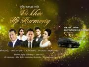 Vũ khúc hồ Harmony : Đêm nhạc tuyệt đỉnh bên hồ