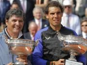 """Chính thức chia tay Nadal, chú Toni thừa nhận  """" thơm lây """"  từ cháu"""