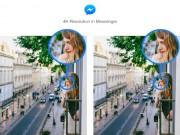 Đã có thể gửi ảnh 4K qua Facebook Messenger