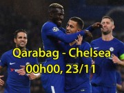 Qarabag - Chelsea: Hạ gục nhanh, giành luôn vé