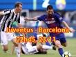 """Juventus - Barcelona: Chờ Messi giải hạn, vùi dập  """" Lão bà """""""