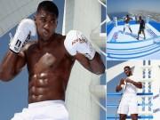 Vua boxing  Joshua chơi trội: Luyện công trên võ đài hiểm nhất thế giới