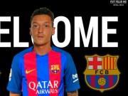 """Chuyển nhượng  """" bom tấn """"  Ozil - Barca: Đòi 19 triệu euro/năm, thua mỗi Messi"""