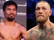 """Thể thao - Nóng boxing tỷ đô: Đại tá Pacquiao chiến """"Gã điên"""" McGregor"""