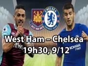 """Bóng đá - West Ham – Chelsea: """"Con thú"""" bị thương và """"thợ săn"""" tinh quái"""